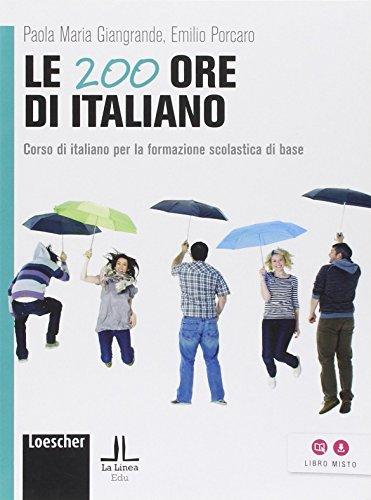 Le 200 ore di italiano (A1-A2)