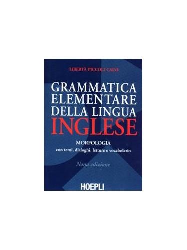 Grammatica elementare della lingua inglese. Con temi, dialoghi, letture e vocabolario By L. Piccoli Calvi