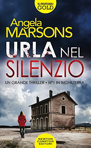 Urla nel silenzio By Angela Marsons