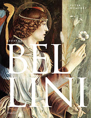 Giovanni Bellini: An Introduction By Other Giovanni Bellini