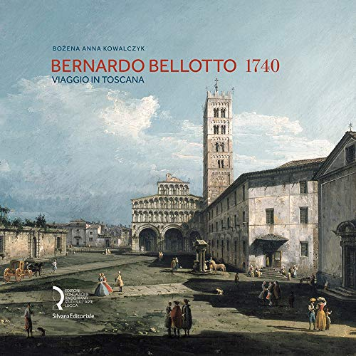 Bernardo Bellotto 1740 By Bozena Anna Kowalczyk