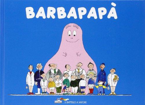 Barbapapà By Annette Tison