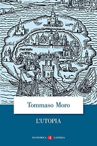 L'Utopia o la migliore forma di repubblica By Tommaso Moro