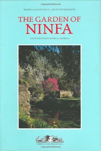 The Gardens of Ninfa by Marella Caracciolo