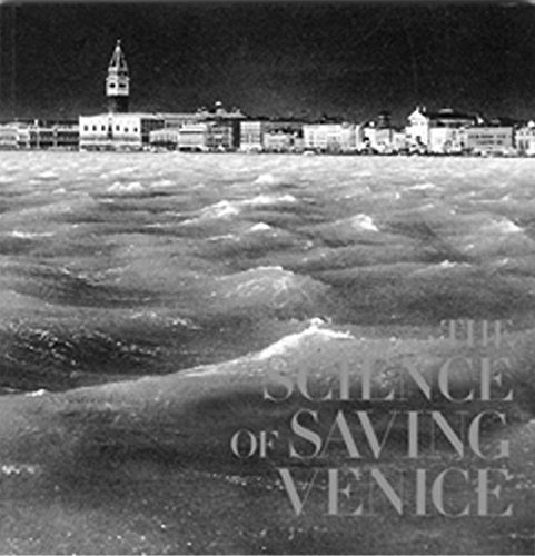 Science of Saving Venice, The By Jane Da Mosto