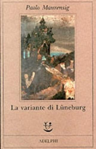 La Variante DI Luneburg By P Maurensig