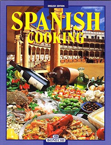 Spanish Cookery By Bonechi Books