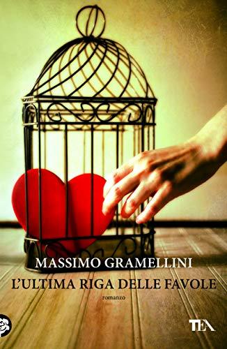 L'ultima riga delle favole By Massimo Gramellini
