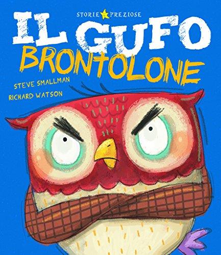 Il gufo brontolone By Richard Watson