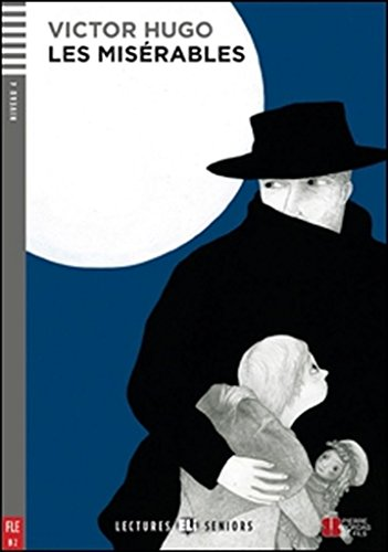 Young Adult ELI Readers - French By Victor Hugo