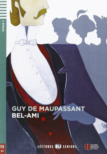 Young Adult ELI Readers - French By Guy de Maupassant