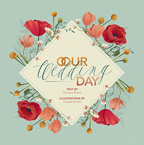 Our Wedding Day By Claudia Bordin