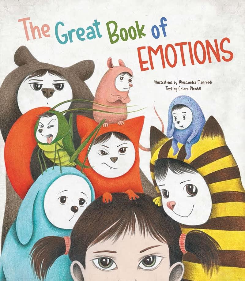 Great Book of Emotions By Chiara Piroddi