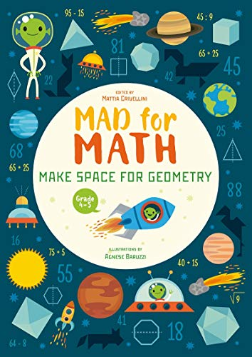 Mad for Math: Make Space for Geometry By Mattia Crivellini