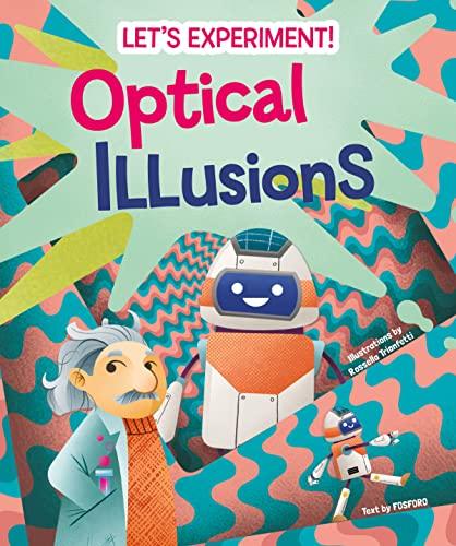 Optical Illusions By Rossella Trionfetti
