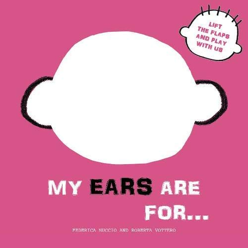 My Ears are for... By Roberta Vattero