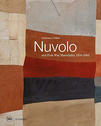 Nuvolo and Post-War Materiality: 1950-1965 By Germano Celant
