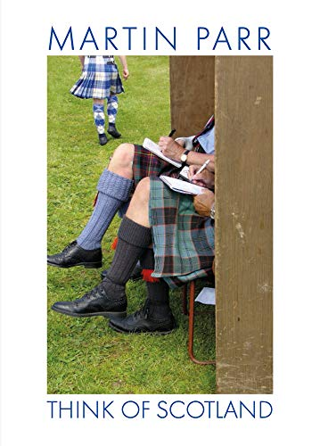 Martin Parr: Think of Scotland By Martin Parr