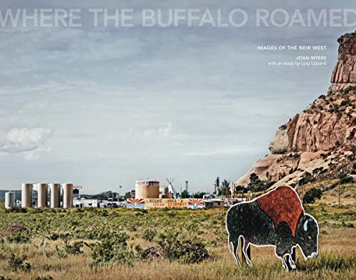 Joan Myers: Where the Buffalo Roamed By Joan Myers