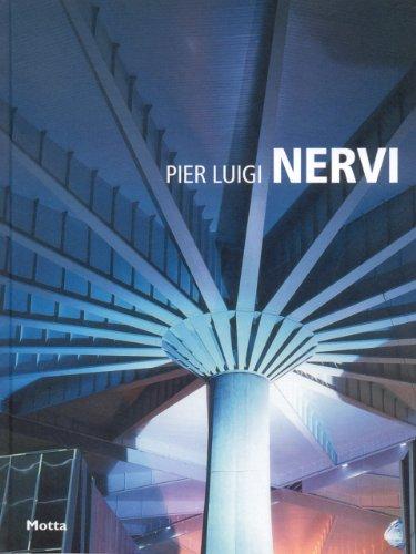 Pier Luigi Nervi by Tullia Iori