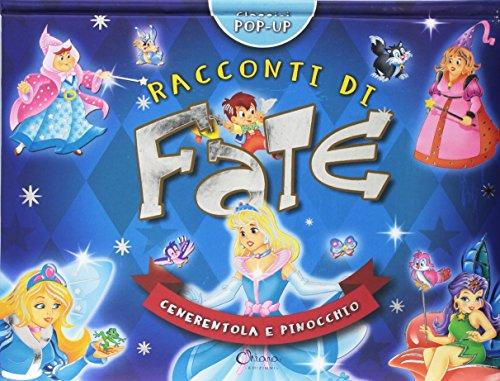 Raccconti di fate. Cenerentola e Pinocchio. Classici pop-up By Javier Inaraja