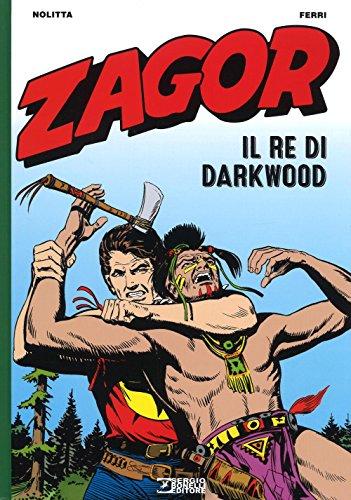 ZAGOR - IL RE DI DARKWOOD - ZA