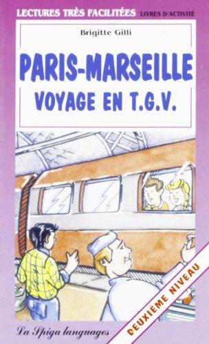 Paris-Marseille voyage en TGV By Brigitte Gilli