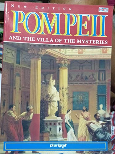 Pompeii and the Villa of the Mysteries By No author