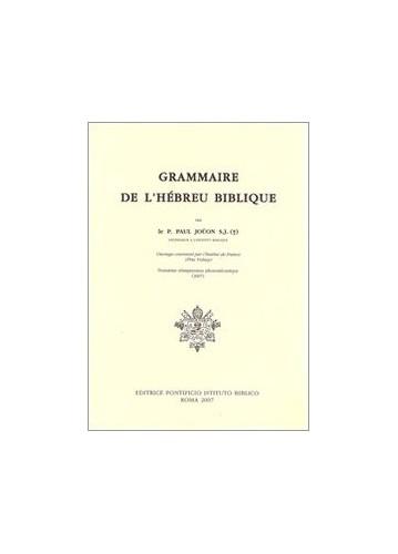 Grammaire de L'Hebreu Biblique By Paul Joulon