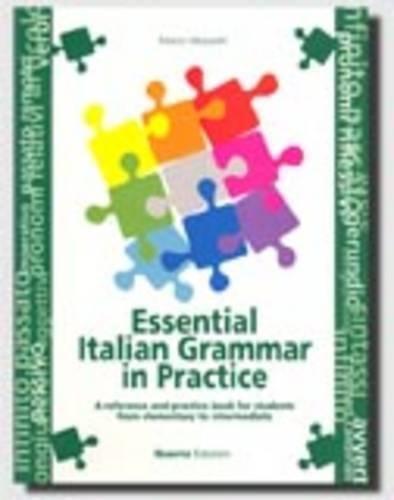 Grammatica essenziale della lingua italiana con esercizi By Marco Mezzadri