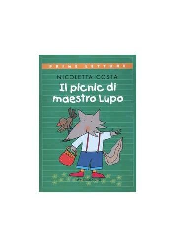 Il picnic di maestro Lupo By Nicoletta Costa