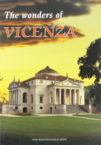 Vicenza meravigliosa. Ediz. inglese By Vittoria Rossi