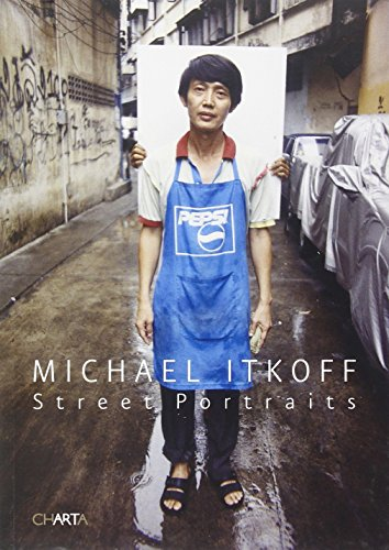 Michael Itkoff: Street Portraits By Other Bill Kouwenhoven