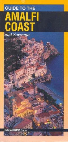 Guide to the Amalfi Coast and Sorrento By Renzo Matino