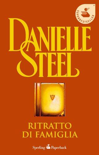 Ritratto di famiglia By Danielle Steel