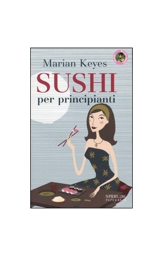 Sushi per principianti - Marian Keyes