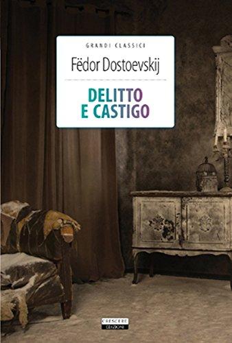 Delitto e castigo By Fëdor Dostoevskij