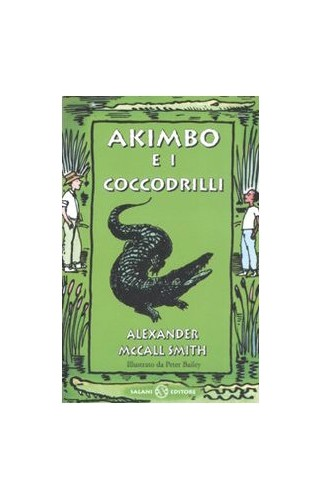 Akimbo e i coccodrilli By Alexander McCall Smith