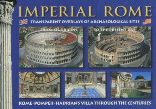 Imperial Rome to the Present Day: Transparent Overlays of Archaeological Sites by