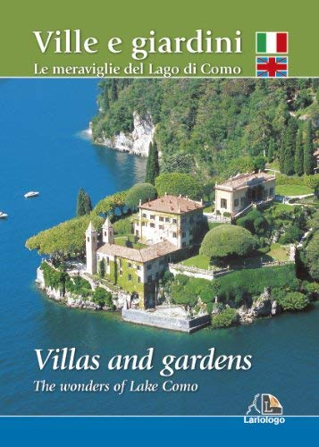 Villas and gardens - The wonders of Lake Como