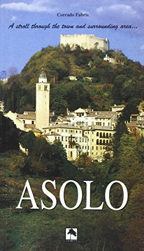 Asolo... Strolling through the town... And surrounding area