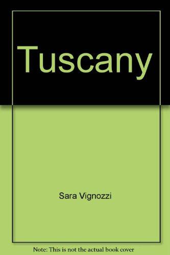 Tuscany By Sara Vignozzi