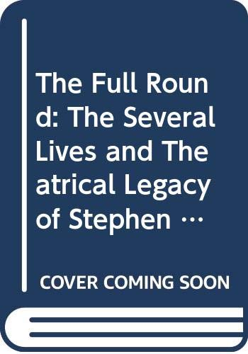 The Full Round: The Several Lives and Theatrical Leg... by Lane, Terry Paperback