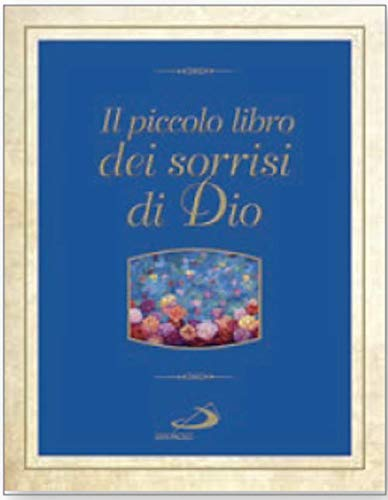 Il piccolo libro dei sorrisi di Dio By Enrico Impal