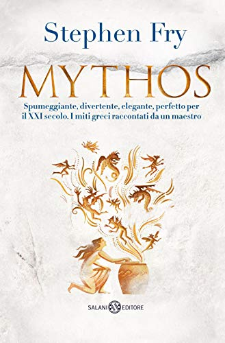 Mythos (Italian Edition) By Stephen Fry