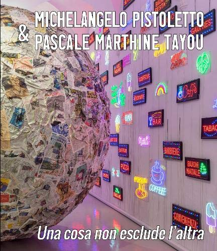 Michelangelo Pistoletto and Pascale Marthine Tayou By Galleria Continua