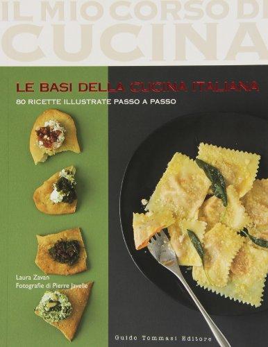 Le basi della cucina italiana By Laura Zavan