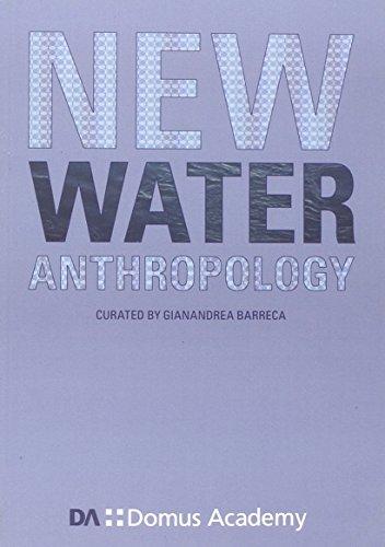 New Water Anthropology By Gianandrea Barreca