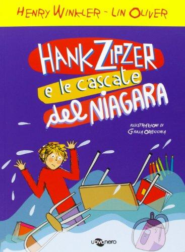 Hank Zipzer e le cascate del Niagara By Henry Winkler