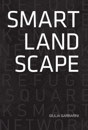 Smart Landscape By Giulia Garbarini
